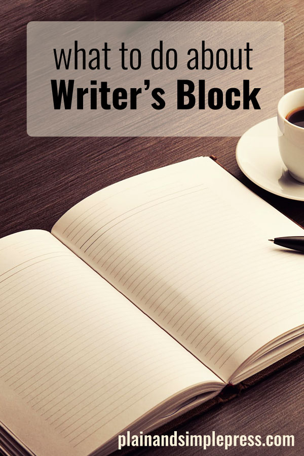 Writer's block -- what to do?