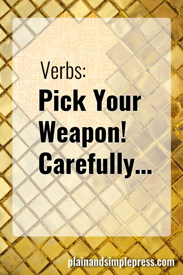 6 strategies for effectively using verbs - improve your writing