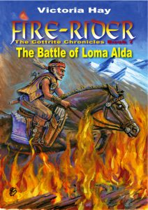 Fire-Rider Book 7 The Battle of Loma Alda