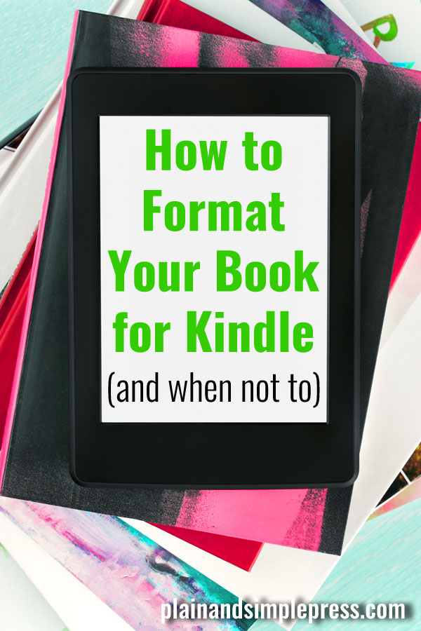 Here's how to format a book for Kindle using Word.