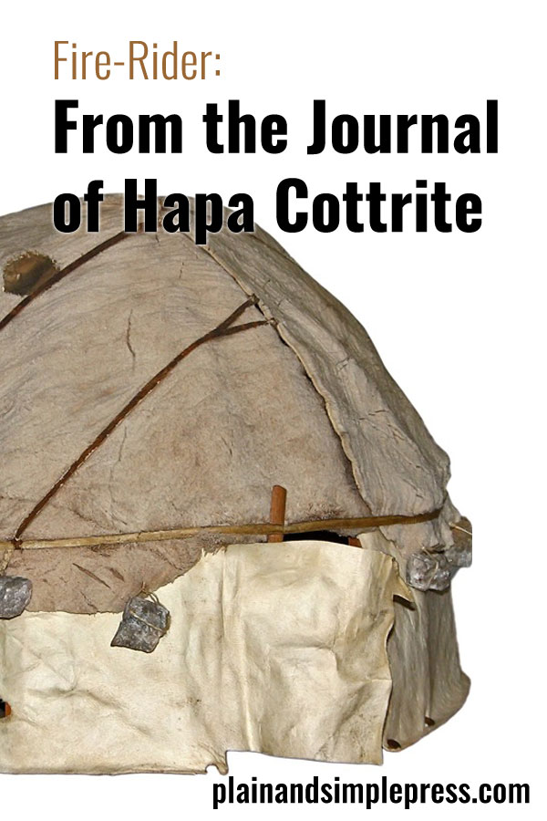 The latest Fire-Rider story: From the Journal of Hapa Cottrite