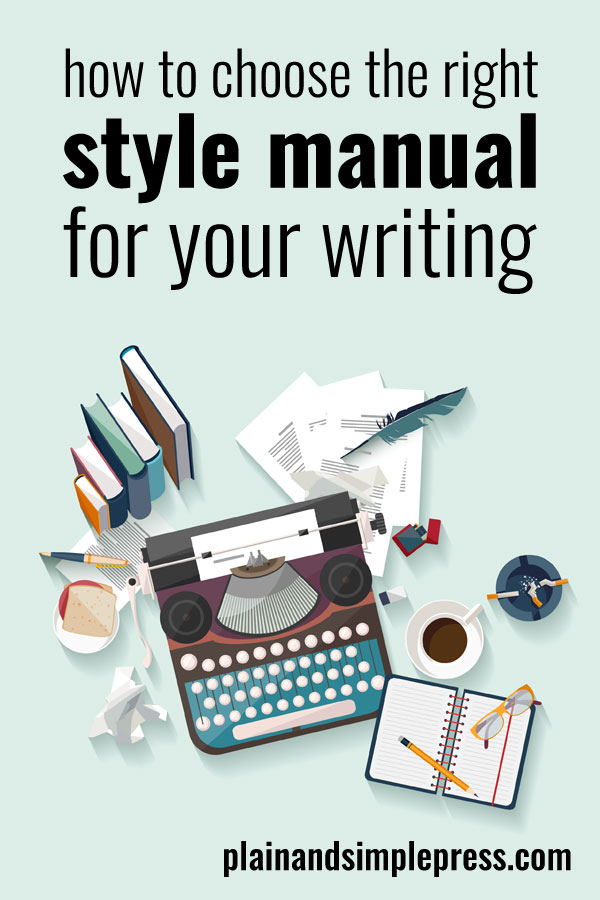 How to choose the right style manual for your writing.