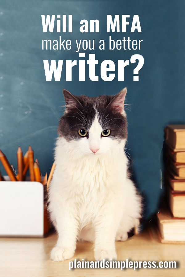 Will an MFA make you a better writer?
