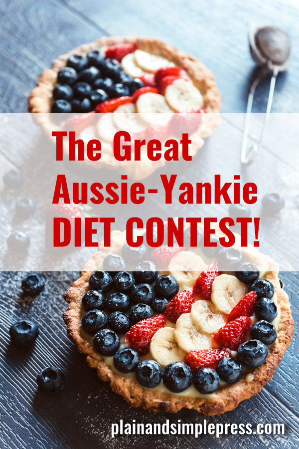 The Great Aussie-Yankie Diet Contest! Are you in?